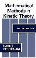 Mathematical Methods in Kinetic Theory