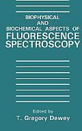 Biophysical and Biochemical Aspects of Fluorescence Spectroscopy