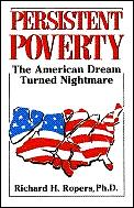 Persistent Poverty The American Dream