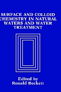 Surface and Colloid Chemistry in Natural Waters and Water Treatment
