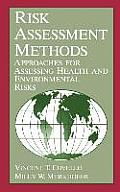 Risk Assessment Methods: Approaches for Assessing Health and Environmental Risks