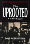 Uprooted A Hitler Legacy Voices Of Those
