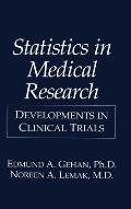 Statistics in Medical Research: Developments in Clinical Trials