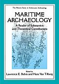 Maritime Archaeology A Reader Of Substan