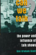 Can We Talk The Power & Influence Of