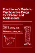Practitioners Guide To Psychoactive Drugs 4th Edition