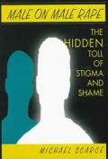 Male On Male Rape The Hidden Toll Of Sti