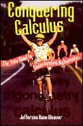Conquering Calculus The Easy Road To U