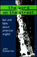 Word On The Street Fact & Fable About Am