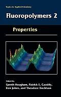 Fluoropolymers 2: Properties
