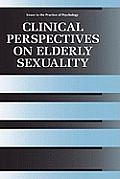 Clinical Perspectives on Elderly Sexuality
