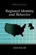 Regional Identity and Behavior