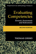 Evaluating Competencies: Forensic Assessments and Instruments
