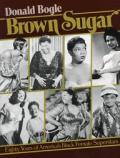Brown Sugar Eighty Years Of Americas Bla