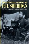 Personal Memoirs of P H Sheridan General United States Army