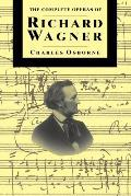 Complete Operas Of Richard Wagner