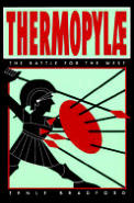 Thermopylae The Battle for the West