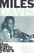 Miles Davis The Early Years