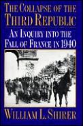 Collapse Of The Third Republic An Inquir