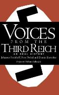 Voices from the Third Reich An Oral History