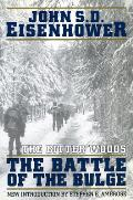 Bitter Woods The Dramatic Story Told at All Echelons from Supreme Command to Squad Leader of the Crisis That Shook the Western Coalition Hitlers Surprise Ardennes Offensive