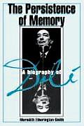 Persistence Of Memory A Biography of Dali
