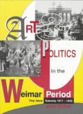 Art & Politics In The Weimar Period Th