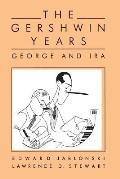 Gershwin Years George & Ira