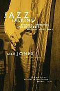 Jazz Talking Profiles Interviews & Other Riffs on Jazz Musicians