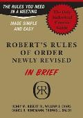 Roberts Rules of Order Newly Revised in Brief