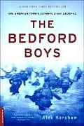Bedford Boys One American Towns Ultimate D Day Sacrifice