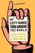 Left Hand Turn Around The World