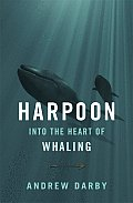 Harpoon Into The Heart Of Whaling