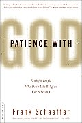 Patience With God