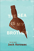 Sea Is My Brother The Lost Novel