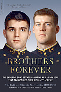 Brothers Forever The Enduring Bond Between a Marine & a Navy Seal That Transcended Their Ultimate Sacrifice