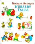 Richard Scarrys Nursery Tales