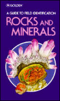 Rocks & Minerals A Field Guide & Introduction To The Geo