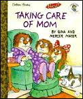 Taking Care Of Mom
