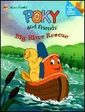 Poky & Friends Big River Rescue