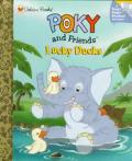 Poky & Friends Lucky Ducks