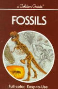 Fossils A Guide To Prehistoric Life Golden Guide