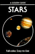 Stars A Guide to the Constellations Sun Moon Planets & Other Features of the Heavens
