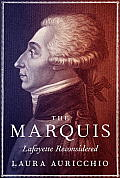 Marquis Lafayette Reconsidered