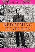 Redeeming Features A Memoir