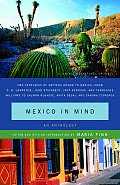 Mexico In Mind An Anthology