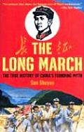 Long March The True History of Communist Chinas Founding Myth
