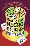 Mr Sebastian & The Negro Magician
