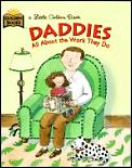Daddies All About The Work They Do