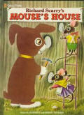 Richard Scarrys Mouses House